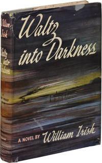 Waltz into Darkness (First Edition)
