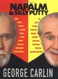 Napalm & Silly Putty by George Carlin - Hardcover - from Rose & Thyme NYC (SKU: w0786864133x)