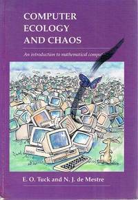 Computer Ecology And Chaos: An Introduction To Mathematical Computing