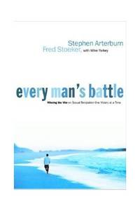 Everyman's Battle - Winning the War on Sexual Temptation One Victory at a Time