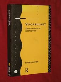 Vocabulary: Applied Linguistic Perspectives by  Ronald Carter - Paperback - Reprint - 1996 - from Bookbarrow and Biblio.com