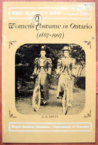 image of Women's Costume in Early Ontario. and Women's Costume in Ontario (1867-1907). Two Pamphlets