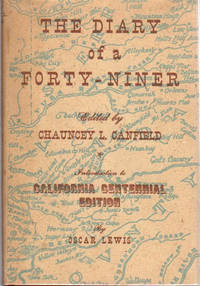 The Diary of a Forty Niner; [Introduction to California Centennial Edition by Oscar Lewis]