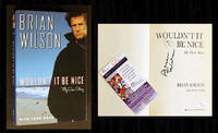 Wouldn't It Be Nice (Signed 1st Ed, JSA-Authenticated) by Brian Wilson; Todd Gold - Signed First Edition - 1991 - from Bookcharmed (SKU: 90480)