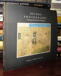 BEFORE PHOTOGRAPHY Painting and the Invention of Photography