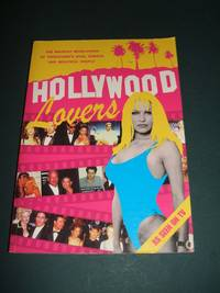 image of Hollywood Lovers: the Raunchy Revelations of Tinseltown's Rich, Famous &  Beautiful People