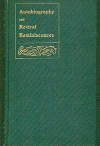 Autobiographical Sketch With Reminiscences Of Revival Work by  DD  A.M.   Intro By Rev. E.M. Keirstead - First  Edition - 1903 - from Gilt Edge Books (SKU: A1751)