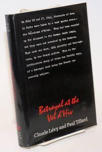 Betrayal at the Vel d\'Hiv