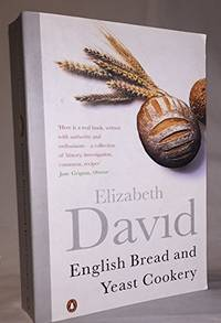 English Bread And Yeast Cookery