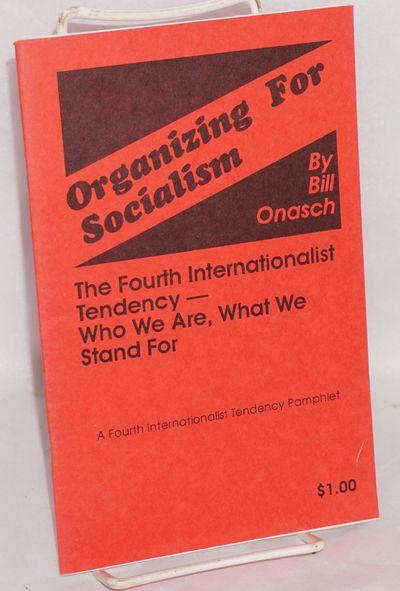 New York: Fourth Internationalist Tendency, 1991. 40p., stapled wraps, second edition; address label...