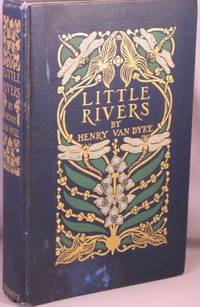 Little Rivers; A Book of Essays in Profitable Idleness.