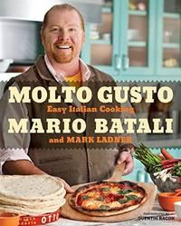 Molto Gusto: Easy Italian Cooking