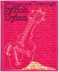 Bob Dylan: Writings and Drawings.