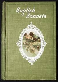 A Treasury of English Sonnets edited From the Original Sources with Notes and Illustration by David M. Main
