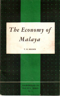 The Economy of Malaya: An Essay in Colonial Political Economy