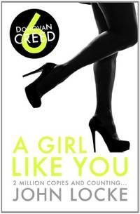image of A Girl Like You (Donovan Creed - No 6)