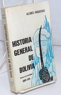 image of Historia General de Bolivia (el proceso de la nacionalidad), 1809-1921