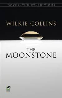 The Moonstone (Dover Thrift Editions)