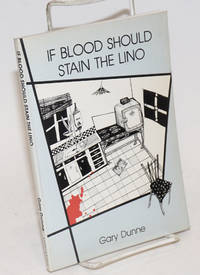 If Blood Should Stain the Lino