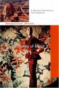 image of PROPERTY OF BLOOD (Magdalen Nabb's Florentine Mysteries)
