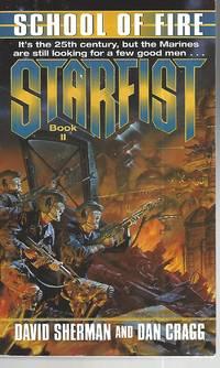 School of Fire (Starfist, Book 2)