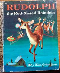 Rudolph The Red-nosed Reindeer - A Golden Book