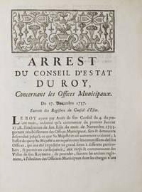 Arrest du Conseil d'Estat du Roi Concernant les Offices Municipaux. Du 17 Decembre 1737....