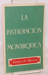 La instauracion monarquica