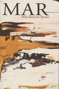 MAR MID-AMERICAN REVIEW : 2014, Volume XXXIV (34), No 2