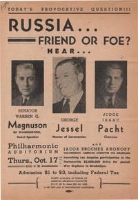Russia . . . Friend or Foe?; Hear Senator Warren G. Magnuson of Washington, Guest Speaker . .