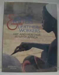 image of MANDE POTTERS & LEATHERWORKERS:  ART AND HERITAGE IN WEST AFRICA.