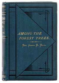 Among The Forest Trees Or, How the Bushman Family Got Their Homes