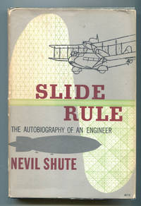 Slide Rule, The Autobiography of An Engineer by  Nevil Shute - 1st American Edition - 1954 - from Dearly Departed Books (SKU: 80057)
