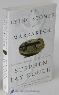 image of The Lying Stones of Marrakech: Penultimate Reflections in Natural History