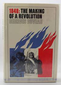 1848: The Making of a Revolution