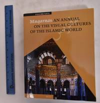 image of Muqarnas: An Annual On The Visual Cultures Of The Islamic World, Volume 26