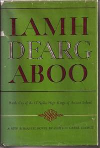 Lamh Dearg Aboo: Battle Cry of the O'Neills, High Kings of Ancient Ireland (inscribed)