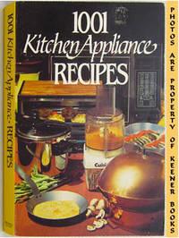 1001 Kitchen Appliance Recipes