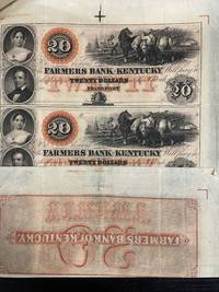 [BANKING; KENTUCKY] 6 Proof Engravings of Gov. Crittenden & Wife; with uncut 4-note sheet Frankfort, KY- The Farmers Bank of Kentucky $20-$20-$20-$20