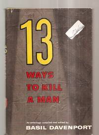 image of 13 WAYS TO KILL A MAN: AN ANTHOLOGY