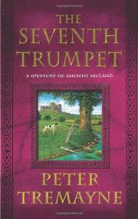 The Seventh Trumpet :A Mystery of Ancient Ireland