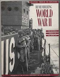 Remembering World War II: (Discovery Through the Humanities Series)