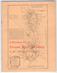 A Descriptive List of Treasure Maps and Charts in the Library of Congress