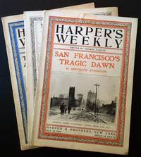 """Harper's Weekly (3 Consecutive """"San Francisco Earthquake"""" Issues) --May 5th, 12th and 19th, 1906"""