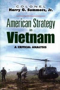 American Strategy in Vietnam. A Critical Analysis