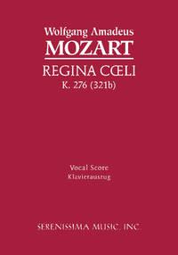 Regina Coeli in C, K. 276/321b by Wolfgang Amadeus Mozart ; Josef Scheel (arranger) - Paperback - Enhanced reissue - 2006 - from Serenissima Music, Inc. (SKU: SER-031)