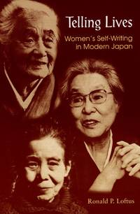 image of Telling Lives: Women's Self-Writing in Modern Japan