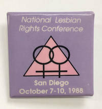 image of National Lesbian Rights Conference / San Diego, October 7-10, 1988 [pinback button]