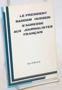 image of Le president Saddam Hussein s'adresse aux journalistes Français