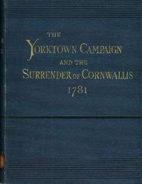 image of YORKTOWN CAMPAIGN AND THE SURRENDER OF CORNWALLIS, 1781, The.